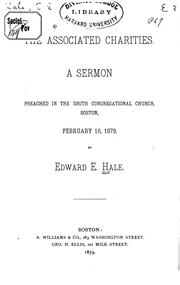 The Associated Charities: A Sermon Preached in the South Congregational Church, Boston, February .. PDF