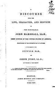 A Discourse Upon the Life, Character and Services of the Honorable John ...