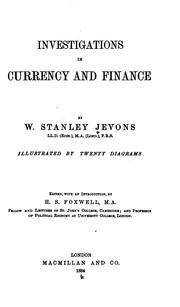 Investigations in currency &amp; finance by William Stanley Jevons