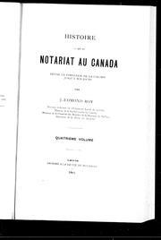 Histoire du notariat au Canada depuis la fondation de la colonie jusquà nos jours