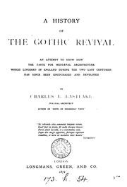 Cover of: A history of the Gothic revival by Charles Locke Eastlake
