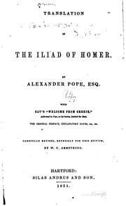 Cover of: Translation of the Iliad of Homer by Homer, Alexander Pope, W. C. Armstrong , John Gay
