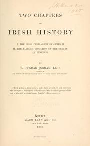 Two chapters of Irish history by T. Dunbar Ingram