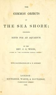 The common objects of the sea shore by John George Wood