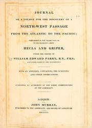 Cover of: Journal of a voyage for the discovery of a north-west passage from the Atlantic to the Pacific by Parry, William Edward Sir
