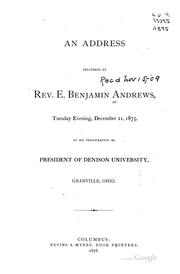 An Address Delivered by Rev. E. Benjamin Andrews: Tuesday Evening, December 21, 1875, at His ...