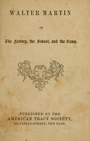 Walter Martin; or, The factory, the school, and the camp by