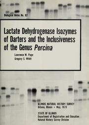 Lactate dehydrogenase isozymes of darters and the inclusiveness of the genus Percina by Lawrence M. Page
