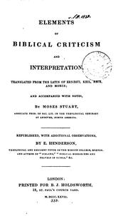 Elements of Biblical criticism and interpretation. Republ., with additional observations by Moses Stuart