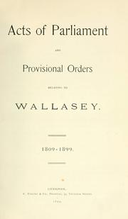 Acts of Parliament and provisional orders relating to Wallasey.