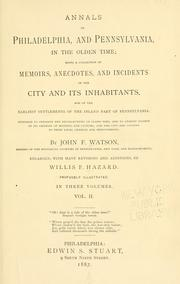 Annals of Philadelphia and Pennsylvania, in the olden time by John F. Watson