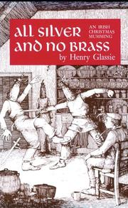 All silver and no brass by Henry H. Glassie