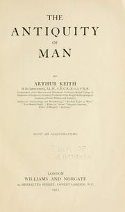 Cover of: The antiquity of man by Keith, Arthur Sir