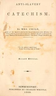 Anti-slavery catechism by Lydia Maria Francis Child