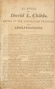 An appeal from David L. Childs ... to the abolitionists .. PDF