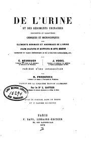De lurine et des sédiments urinaires: propriétés et caractères chimiques et microscopiques des ...