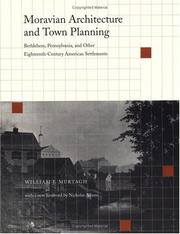 Moravian architecture and town planning by William J. Murtagh