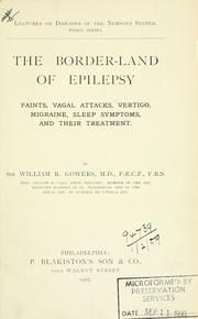 The border-land of epilepsy by W. R. Gowers