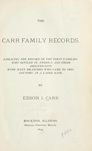 The Carr family records by Edson I. Carr