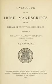 Catalogue of the Irish manuscripts in the Library of Trinity college, Dublin by Trinity College (Dublin, Ireland). Library.