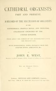Cathedral organists past and present by John E. West