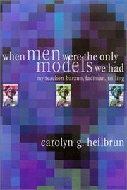 When Men Were the Only Models We Had by Carolyn G. Heilbrun