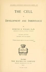 The cell in development and inheritance by Edmund B. Wilson