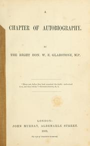 A chapter of autobiography by Gladstone, W. E.
