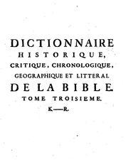 Dictionnaire historique, critique, chronologique, geographique et litteral ...