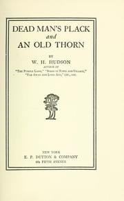 Dead Man's Plack and An old thorn by Hudson, W. H.