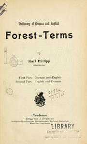 Dictionary of German and English forestterms by Karl Philipp