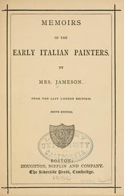 Memoirs of the early Italian painters by Jameson Mrs.
