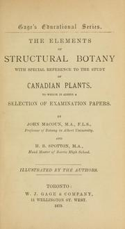 The elements of structural botany.. by John Macoun