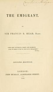 The emigrant by Head, Francis Bond Sir