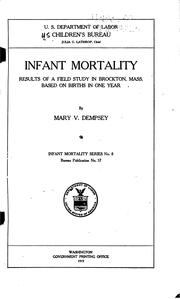 Infant Mortality: Results of a Field Study in Brockton, Mass. Based on ...