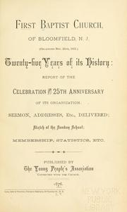 Cover of: First Baptist Church of Bloomfield, N.J. (organized Nov. 25th, 1851) by