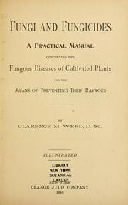 Fungi and fungicides by Clarence Moores Weed