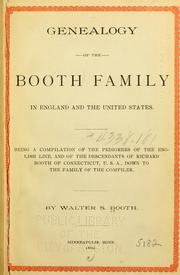 Cover of: Genealogy of the Booth family in England and the United States by Walter S. Booth
