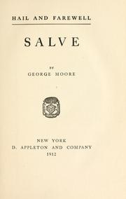 Hail and farewell by Moore, George