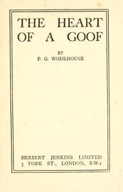 Cover of: The heart of a goof by P. G. Wodehouse