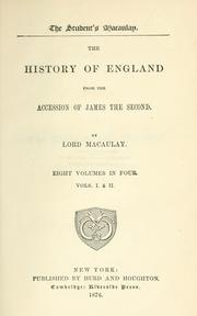 The history of England by Thomas Babington Macaulay