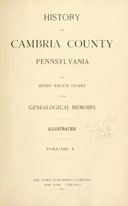 History of Cambria County, Pennsylvania by Henry Wilson Storey