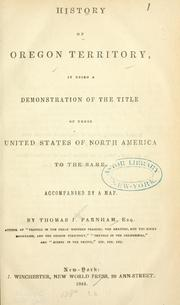 History of Oregon territory by Thomas J. Farnham