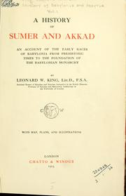 A history of Sumer and Akkad by Leonard William King