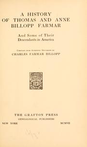 A history of Thomas and Anne Billopp Farmar, and some of their descendants in America
