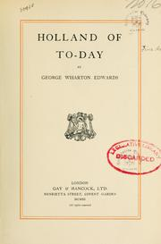 Holland of to-day by George Wharton Edwards