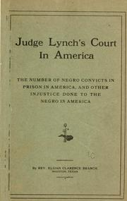 Cover of: Judge Lynch's court in America by Elijah Clarence Branch