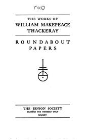 Cover of: The Works of William Makepeace Thackeray by William Makepeace Thackeray