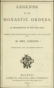 Cover of: Legends of the monastic orders by Jameson Mrs.