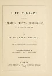 Life chords, comprising Zenith, Loyal responses, and other poems PDF